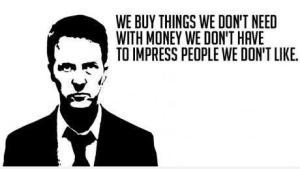 We buy things we don't need ...